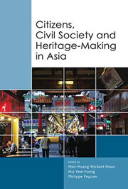 book cover of Citizens, Civil Society and Heritage-Making in Asia