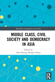 book cover of Middle Class, Civil Society and Democracy in Asia